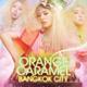 オレンジキャラメル「バンコクシティ」